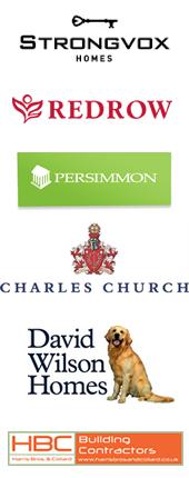 We work with Strongvox, Redrow, Persimmon, Charles Church, David Wilson Homes, HBC
